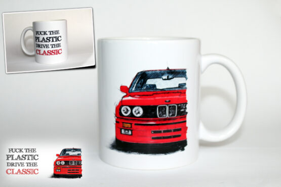 BMW E30 – F**k the plastic, Drive the classic bögre (piros)
